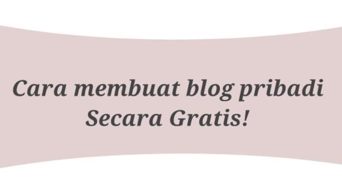 cara membuat blog pribadi secara gratis