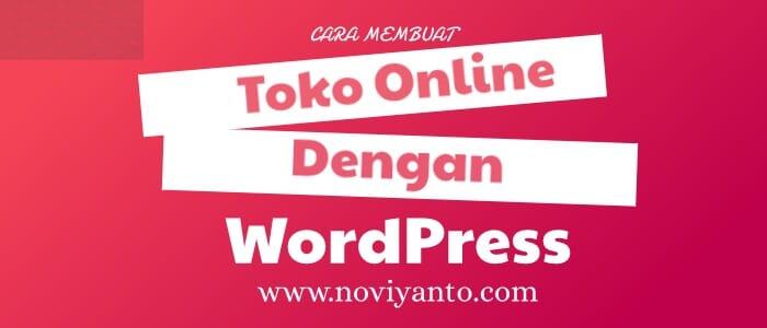 Cara Membuat Toko Online WordPress