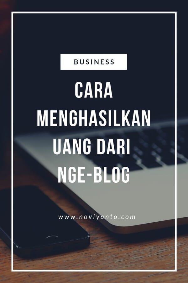 Cara Menghasilkan Uang dari Blog : Iklan, Afiliasi, Jasa, Jualan