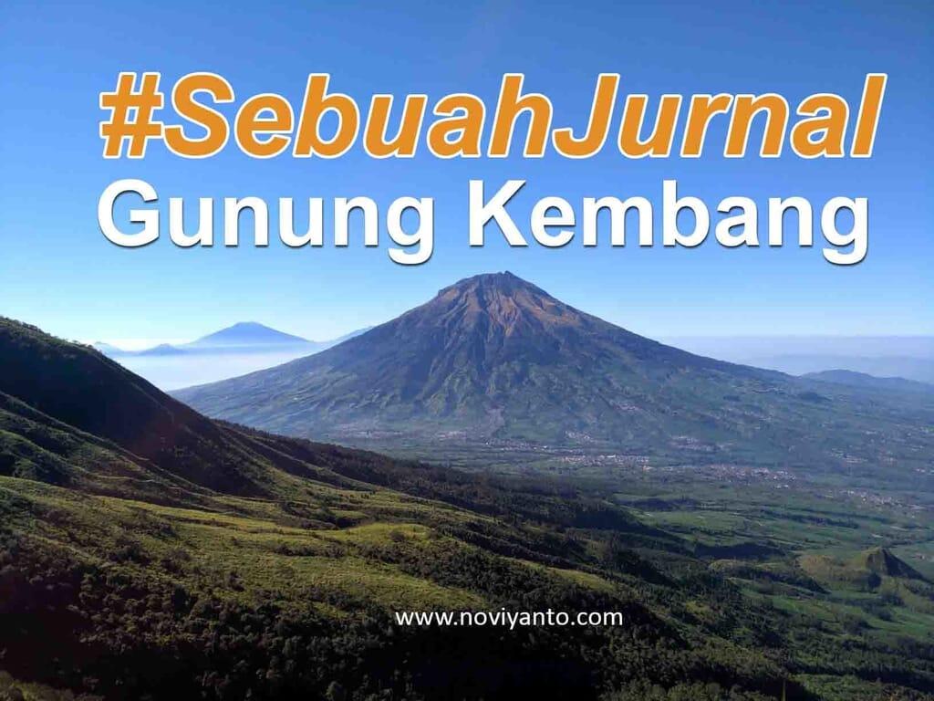 Gunung Kembang Via Blembem : Sebuah Jurnal Pendakian